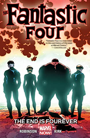 Fantastic Four Vol. 4: The End Is Fourever
