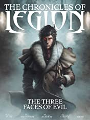 The Chronicles of Legion Vol. 4: The Three Faces of Evil