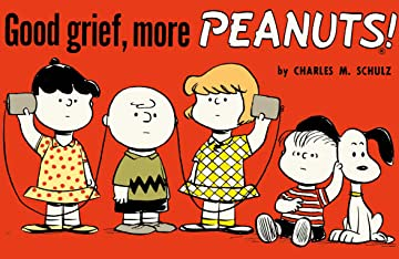Peanuts Vol. 3: Good Grief, More Peanuts