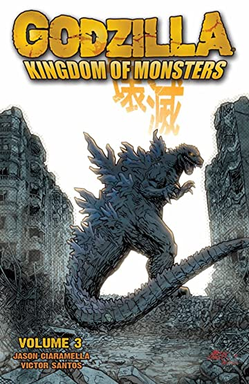 Godzilla: Kingdom of Monsters Vol. 3