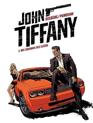 John Tiffany - Band 1: Das Geheimnis des Glücks