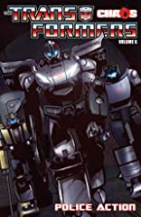 Transformers (2010-2011) Vol. 6: Chaos Police Action