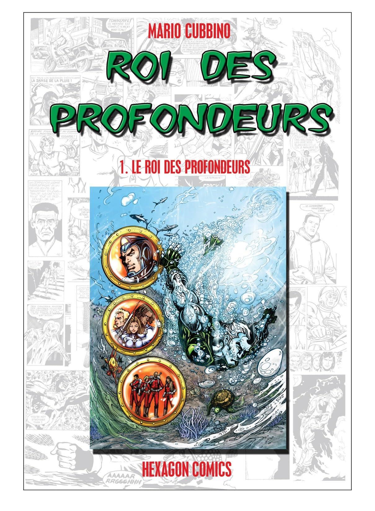 ROI DES PROFONDEURS Vol. 1: Le roi des profondeurs