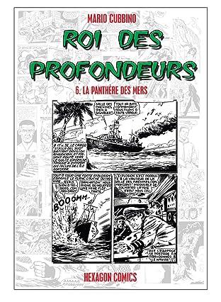ROI DES PROFONDEURS Vol. 6: La Panthère des Mers