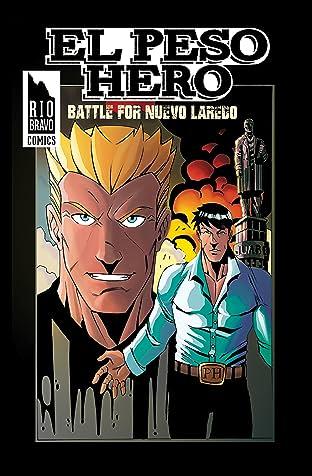 El Peso Hero: Battle for Nuevo Laredo