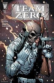Team Zero #6 (of 6)