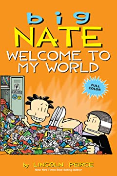 Big Nate Vol. 4: Welcome to My World