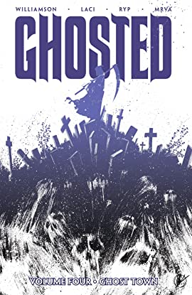 Ghosted Tome 4: Ghost Town