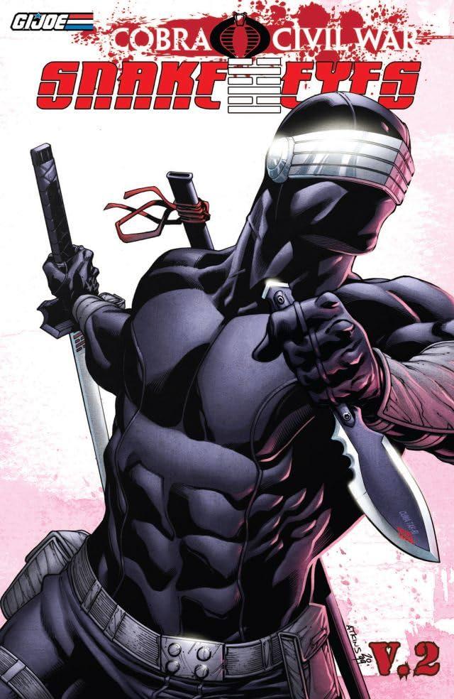 G.I Joe: Cobra Civil War - Snake Eyes Tome 2