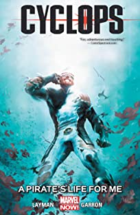 Cyclops Vol. 2: A Pirate's Life For Me