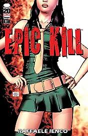 Epic Kill #1