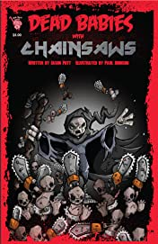 Dead Babies with Chainsaws #1