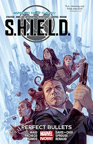 S.H.I.E.L.D. Tome 1: Perfect Bullets