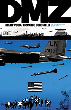 DMZ: The Deluxe Edition: Book Four