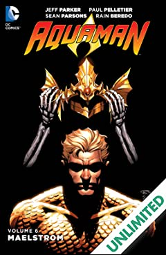 Aquaman (2011-2016) Vol. 6: Maelstrom