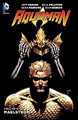 Aquaman (2011-) Vol. 6: Maelstrom