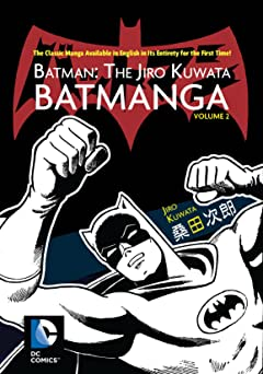 Batman: The Jiro Kuwata Batmanga Vol. 2
