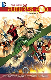 The New 52: Futures End Vol. 2