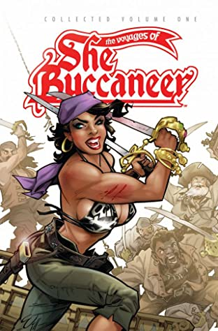 The Voyages of She-Buccaneer Vol. 1