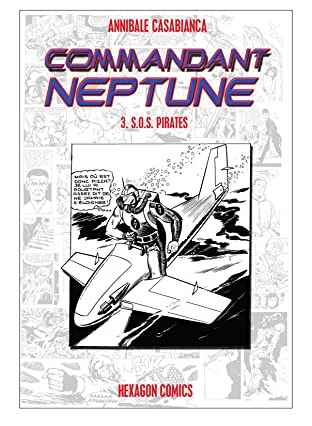 COMMANDANT NEPTUNE Vol. 3: SOS Pirates