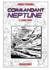 COMMANDANT NEPTUNE Vol. 6: Le Diable Volant