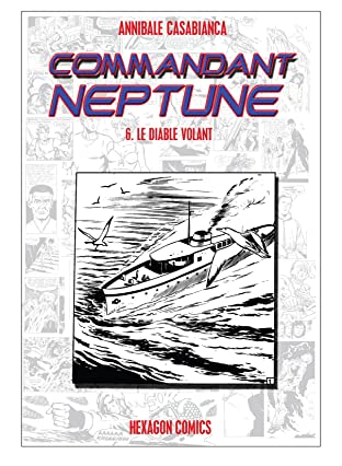COMMANDANT NEPTUNE Vol. 6: Le Diable Volant