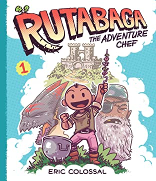 Rutabaga: The Adventure Chef Vol. 1