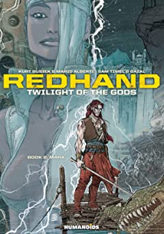 Redhand : Twilight of the Gods Vol. 2: Mara