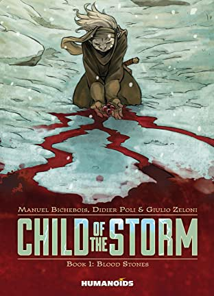 Child of the Storm Tome 1: Blood Stones