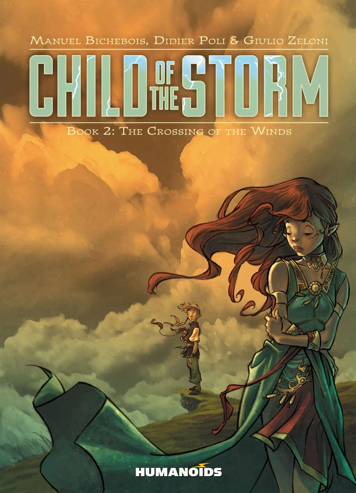 Child of the Storm Tome 2: The Crossing of the Winds
