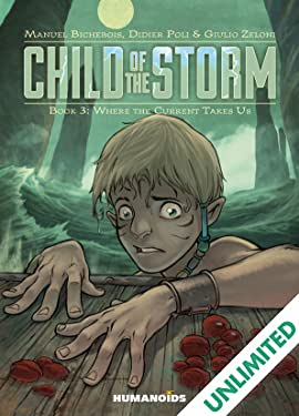 Child of the Storm Vol. 3: Where the Current Takes Us
