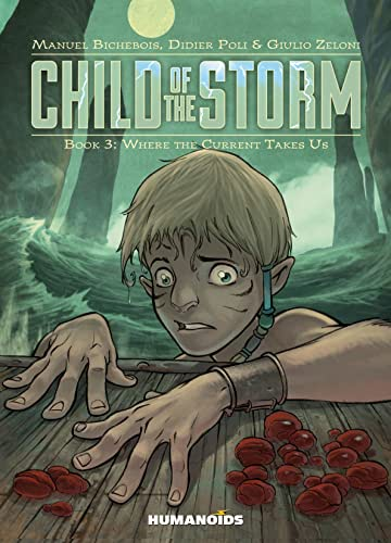 Child of the Storm Tome 3: Where the Current Takes Us
