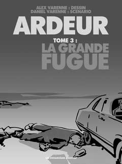 Ardeur Vol. 3: La Grande Fugue