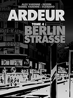Ardeur Vol. 4: Berlin Strasse