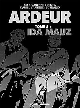 Ardeur Vol. 5: Ida Mauz