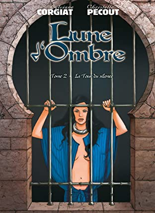 Lune d'Ombre Tome 2: La Tour du Silence