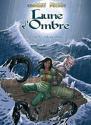 Lune d'Ombre Tome 3: L'île aux démons