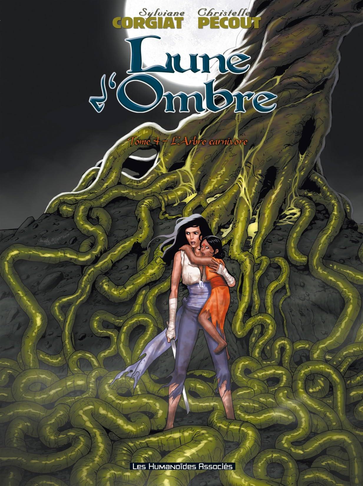 Lune d'Ombre Vol. 4: L'Arbre carnivore