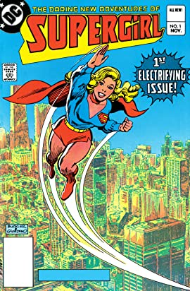 The Daring New Adventures of Supergirl (1982-1984) #1