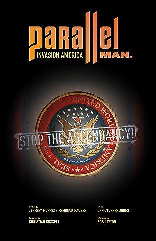 Parallel Man: Invasion America Vol. 1