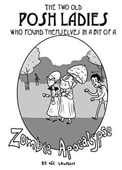 The Two Posh Old Ladies Who Found Themselves in a bit of a Zombie Apocalypse