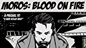 Moros: Blood on Fire #001