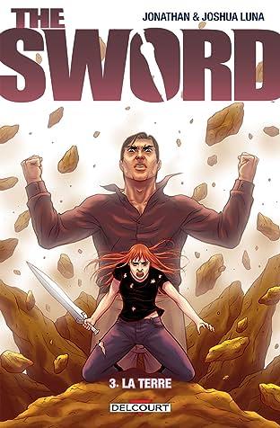 The Sword Vol. 3: La Terre