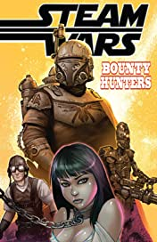 Steam Wars: Bounty Hunters #1