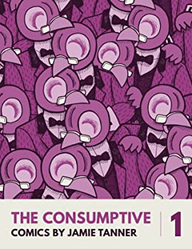The Consumptive #1