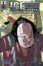 ICE: Bayou Blackout No.2