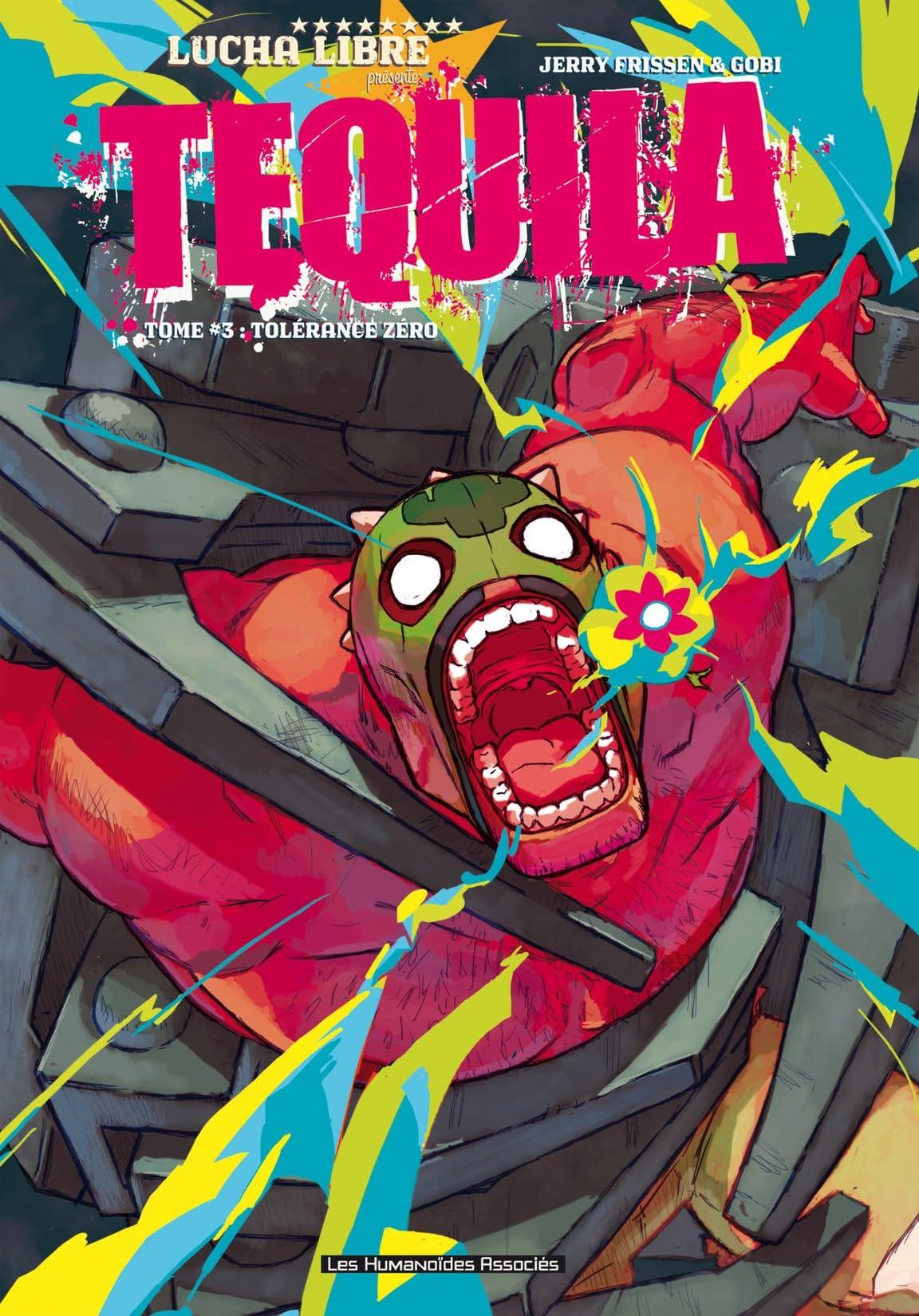 Tequila Vol. 3: Tolérance zéro