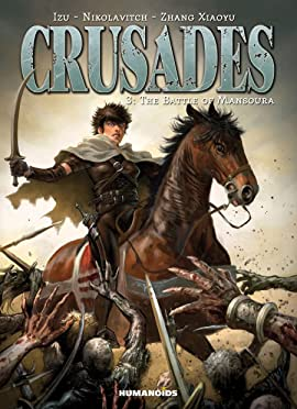 Crusades Tome 3: The Battle of Mansoura