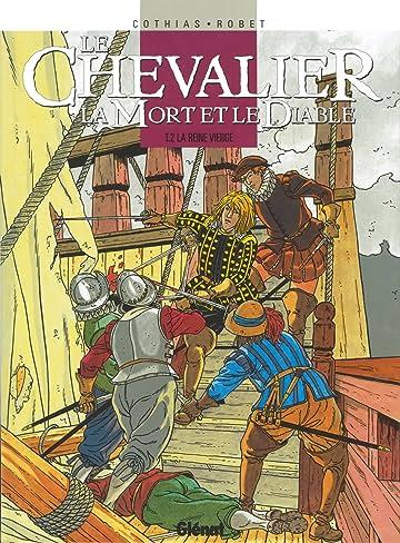 Le Chevalier, la Mort et le Diable Vol. 2: La Reine vierge