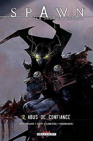 Spawn - La saga infernale Vol. 2: Abus de confiance